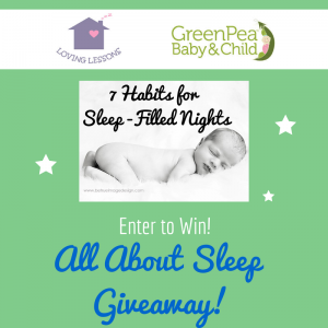 All about sleep giveaway Loving Lessons GetSleep Filled Nights
