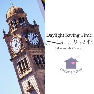 Daylight Saving Time Loving Lessons