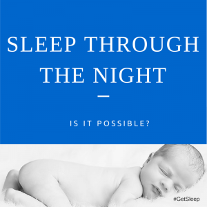 Sleep through the night Loving Lessons #GetSleep