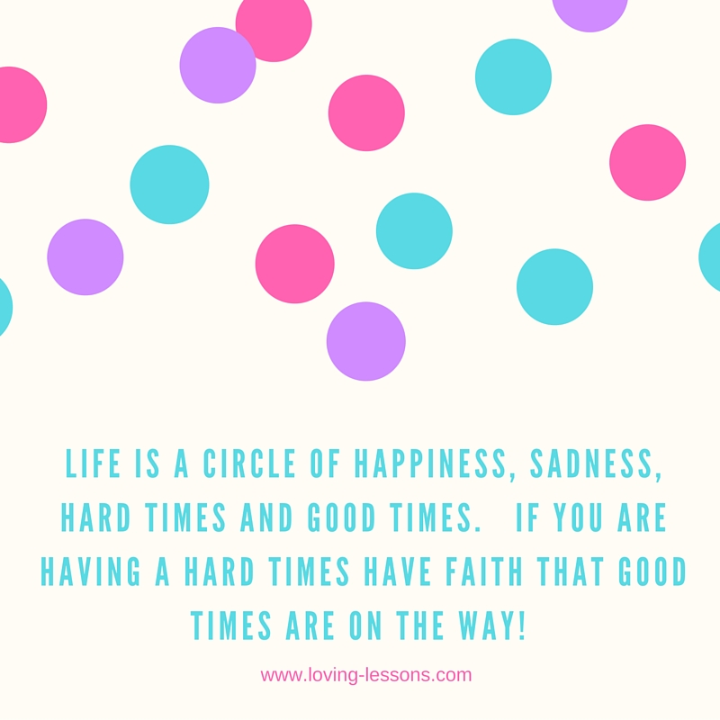 life is a cirle of happiness