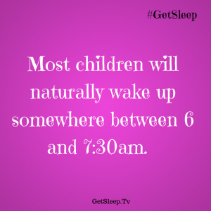wake time for children GetSleep Loving Lessons  tip 5