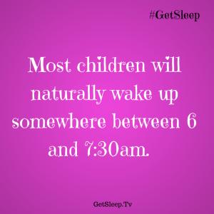 wake time for children GetSleep Loving Lessons  tip 5